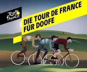 Die Tour de France für Doofe